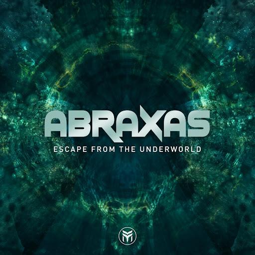 Abraxas - Escape From The Underworld (Original Mix)