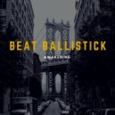 Beat Ballistick - Storm (Original Mix)