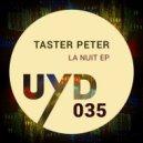Taster Peter - Carnal Red (Original Mix) ()