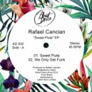 Rafael Cancian - We Only Get Funk  (Original Mix)