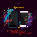 Sychosis - With You (Original Mix)