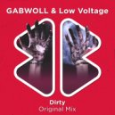 GABWOLL & Low Voltage - Dirty (Original Mix)
