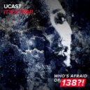 UCast - It\'s A Trap  (Extended Mix)