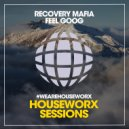 Recovery Mafia - Feel Goog (Club Mix)