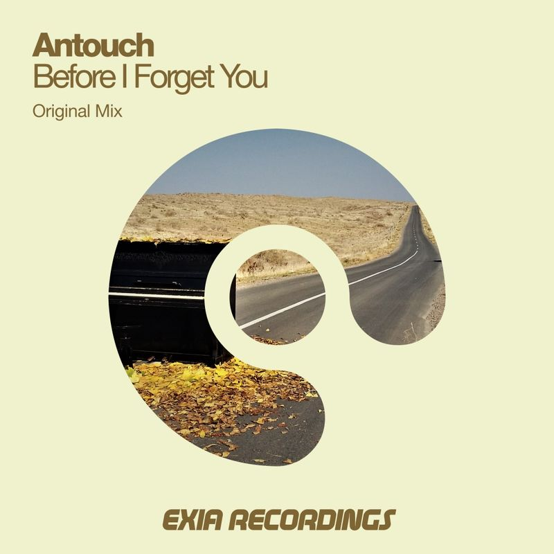Antouch - Before I Forget You (Original Mix)