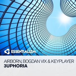 Airborn, Bogdan Vix & Keyplayer - 3uphoria  (Extended Mix)