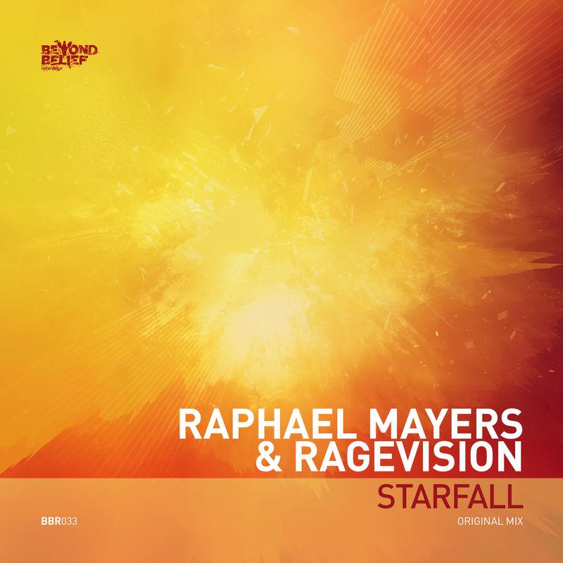Raphael Mayers & RageVision - Starfall (Original Mix)