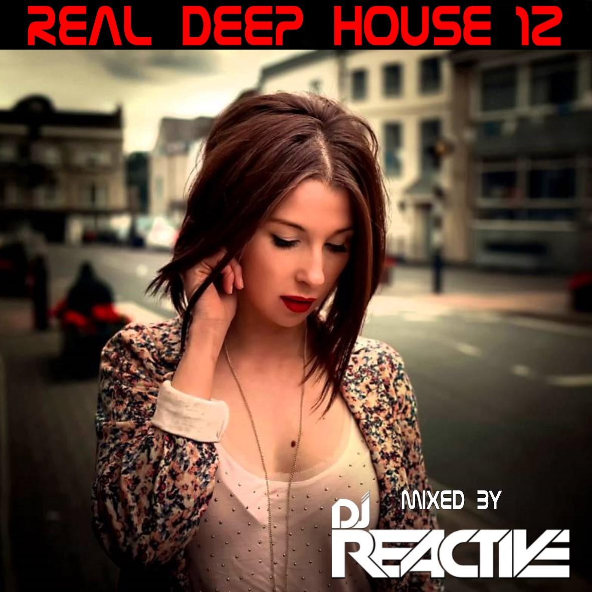 Dj Reactive - Real Deep House Volume 12 ()