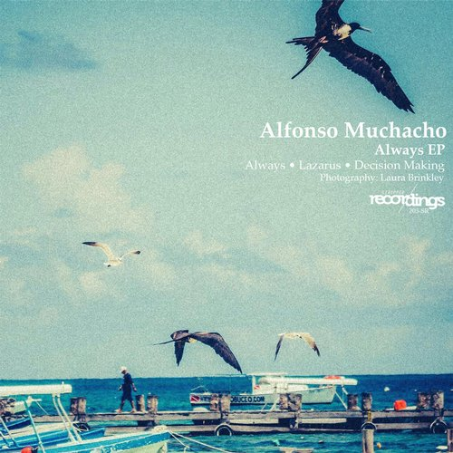 Alfonso Muchacho - Decision Making (Original Mix)