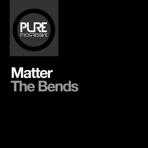 Matter - The Bends  (Extended Mix)