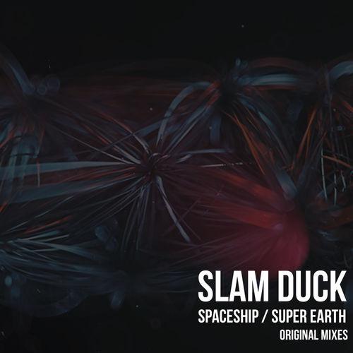 Slam Duck - Spaceship  (Original Mix)