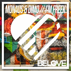 Monaus & Dimo - I\'m Freek (Original Mix)