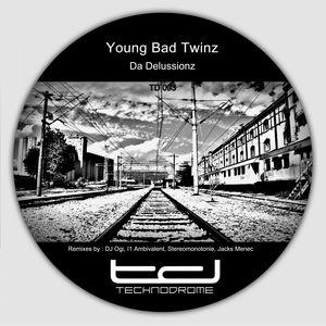 Young Bad Twinz - Da Delussionz (Jacks Menec Remix)