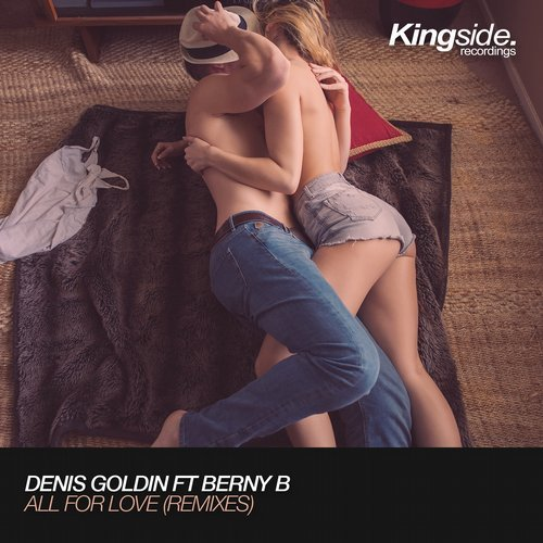 Denis Goldin feat. Berny B  -  All for Love (Robbie Mirello & Mark Vox Remix) ()