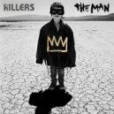 The Killers - The Man (King Arthur Remix)