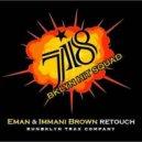Eman & Imaani Brown - 718  (Imaani\'s Old School Mix)