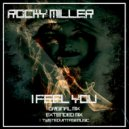 Rocky Miller - I Feel You (Extended Mix)