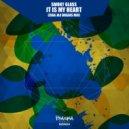Smoky Glass - It Is My Heart  (Zega Jax Breaks Mix)