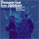 Deeperise feat. Jabbar - Move On  (Magnitola Extended Mix)