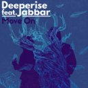 Deeperise feat. Jabbar - Move On  (Original Mix)