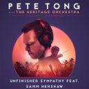 Pete Tong, Jules Buckley, The Heritage Orchestra  - Unfinished Sympathy  (Original Mix)