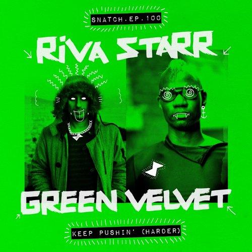 Green Velvet, Riva Starr - I Feel Good (Original Mix) ()