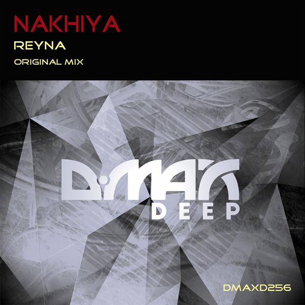Nakhiya - Reyna  (Original Mix)