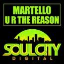 Martello - U R The Reason (Original Disco Mix)
