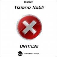 Tiziano Natili - Untitl3d (Original mix)