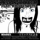 Oh Shit!  - Pushin Harder (Vanish Remix)