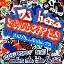 DJ Hero - Baddest DJ (Original Mix)
