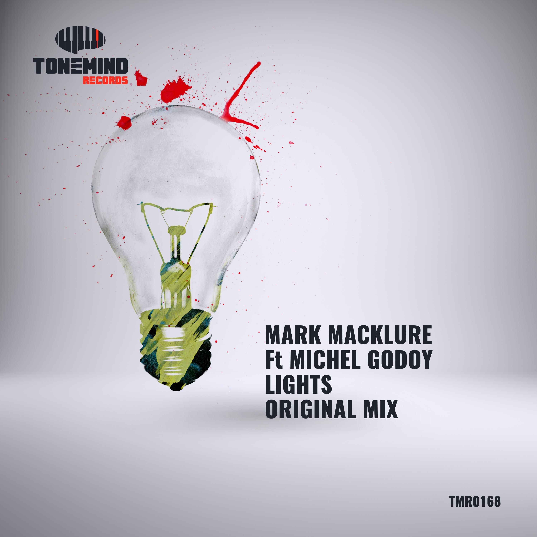 Mark Macklure & Michel Godoy - Lights (Radio mix)