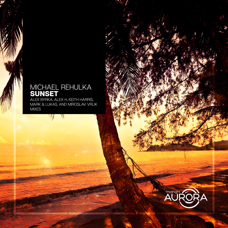 Michael Rehulka - Sunsset (Miroslav Vrlik Remix)