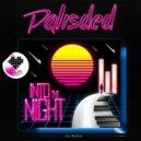 Palisded - Into The Night (Original mix)
