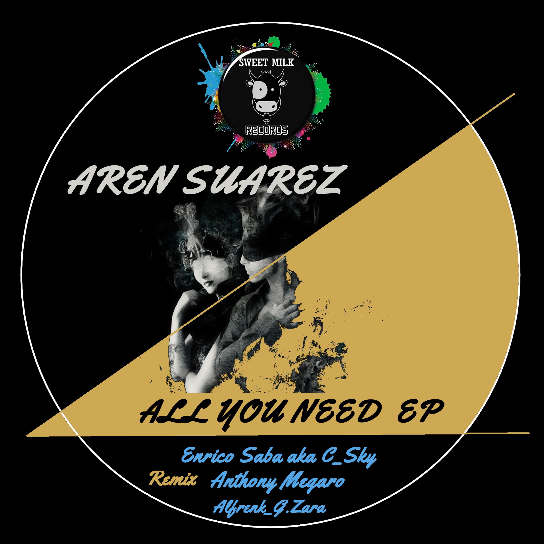 Aren Suarez - All You Need (Alfrenk & Giancarlo Zara Remix)