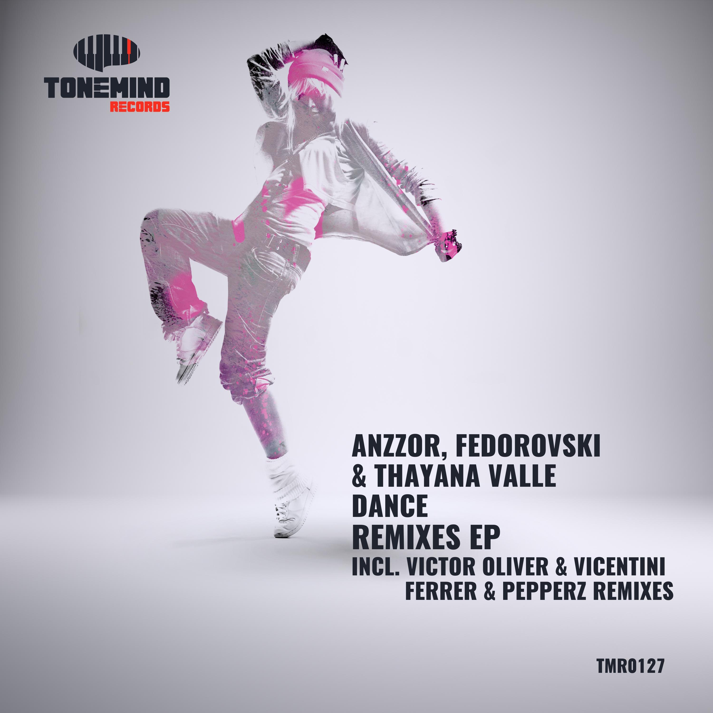 Anzzor & Fedorovski & Thayana Valle - Dance (Ferrer & Pepperz remix)