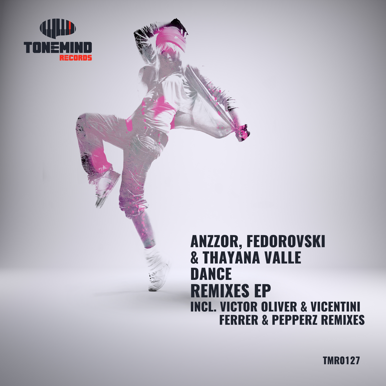 Anzzor & Fedorovski & Thayana Valle - Dance (Victor Oliver & Vicentini remix)