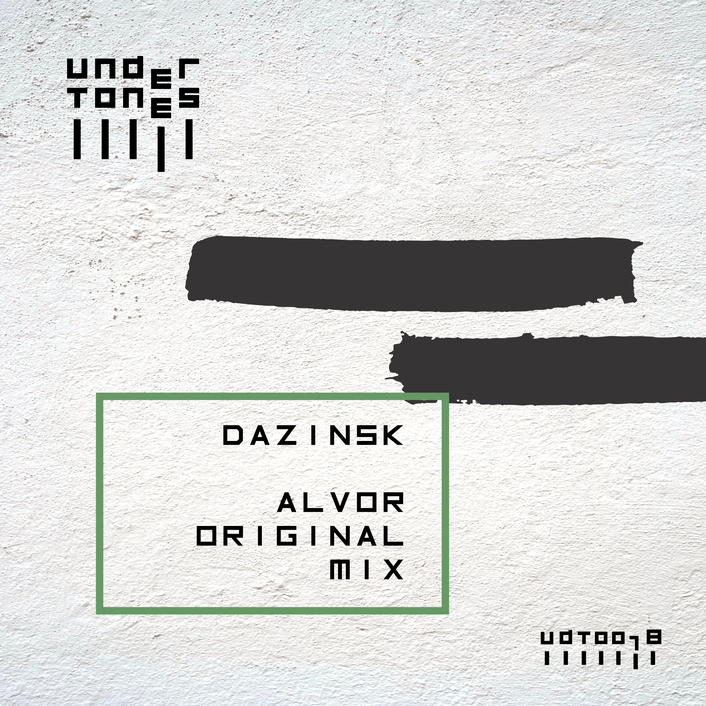 Dazinsk - Alvor (Original mix)