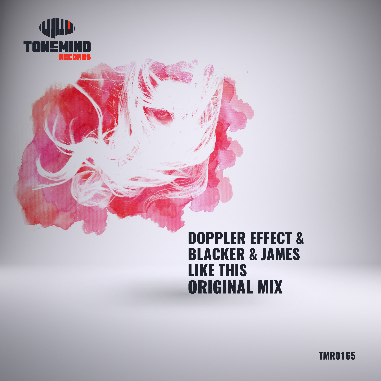 Blacker & James & Doppler Effect - Like This (Original mix)