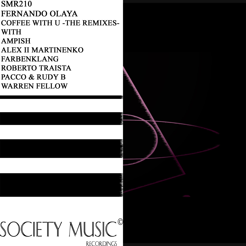 Fernando Olaya - Coffee With U (Pacco & Rudy B Remix)
