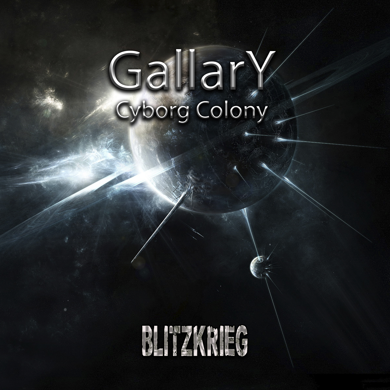 Gallary - Cyborg Colony (Original mix)