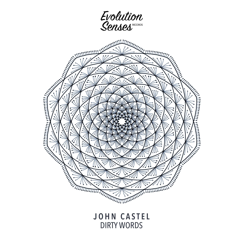 John Castel - Dirty Words (Original mix)