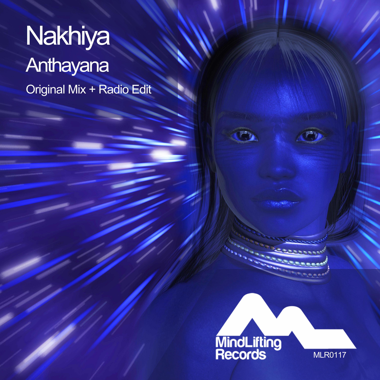 Nakhiya - Anthayana (Radio Edit)