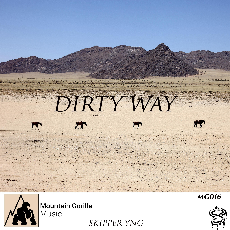 Skipper Yng - Dirty Way (Original mix)