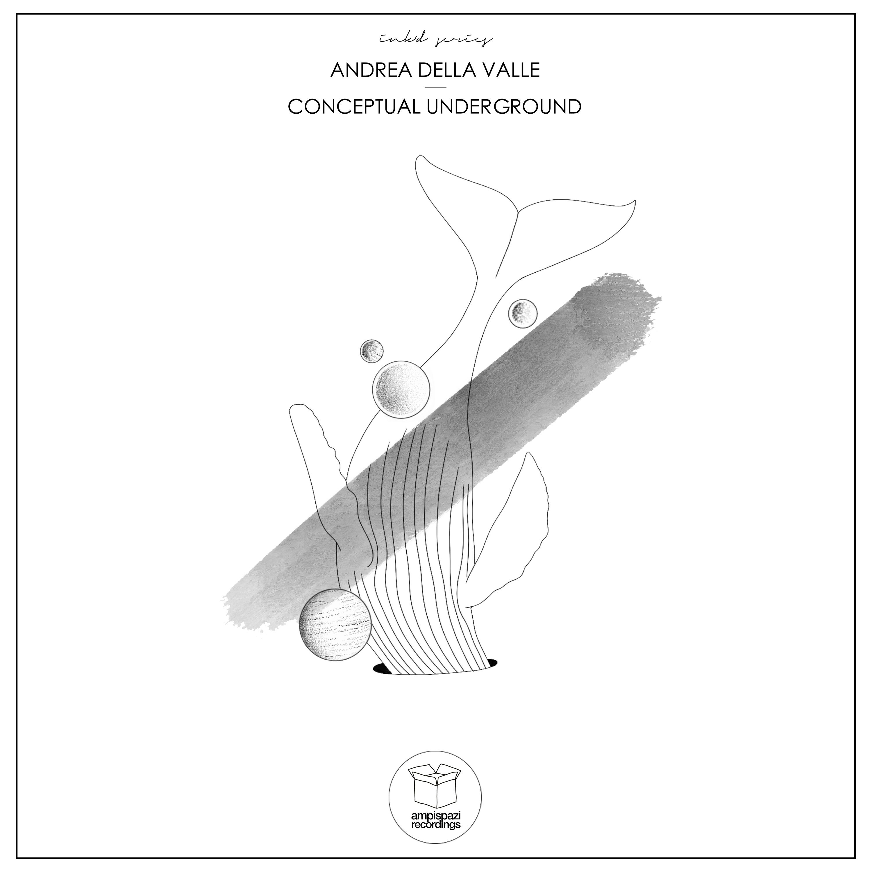 Andrea della Valle - Conceptual Underground (Original mix)