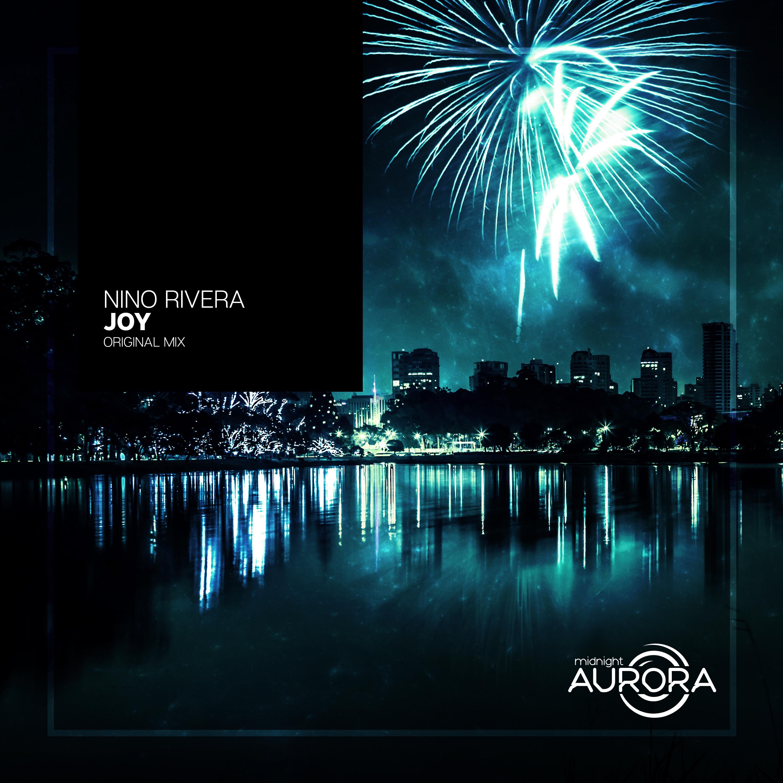 Nino Rivera - Joy (Original mix)