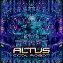 Altus - Cool Robot (Original Mix)