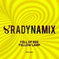 Yell Of Bee - Yellow Lamp (Oziriz Remix)