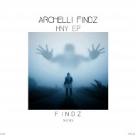 Archelli Findz - HNY (VIP Mix)