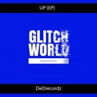 DeDrecordz - UP (Original Mix)